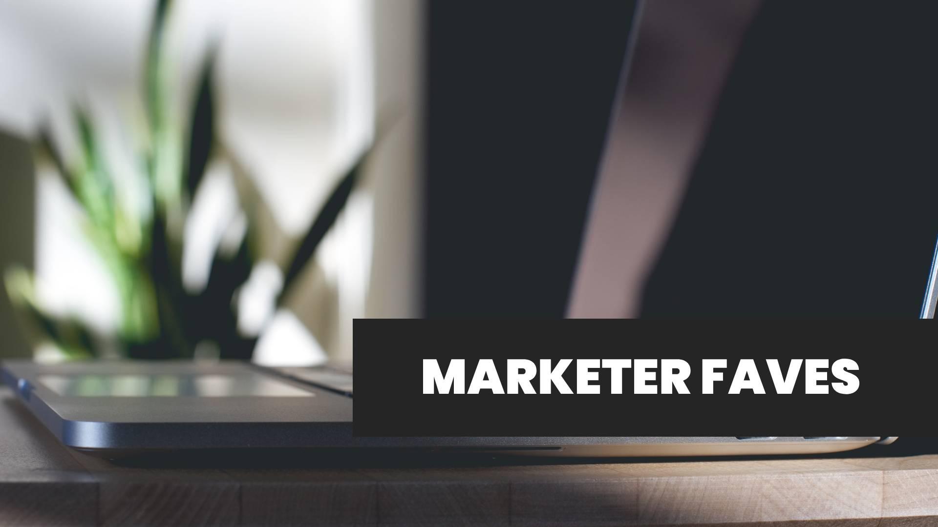 Marketer Faves Banner
